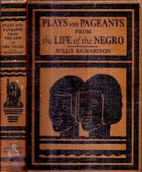 VERY RARE 1930 PAGEANTS FROM THE LIFE OF THE NEGRO WILLIS RICHARDSON 1ST  EDITION | eBay