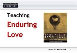 teach literature enduring love by ian mcewan enduring love by ian mcewan this