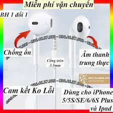 Tai nghe iPhone 5 6 S Plus có dây loại 3.5mm dùng được cho iPad và điện  thoại Android tai nghe cổng tròn BH 1 đổi 1 chính hãng