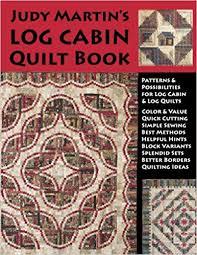 Judy Martin's Log Cabin Quilt Book: Judy Martin: 9780929589121 ... & Judy Martin's Log Cabin Quilt Book: Judy Martin: 9780929589121: Amazon.com:  Books Adamdwight.com