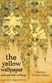 Short Stories The Yellow Wallpaper By Charlotte Perkins Gilman