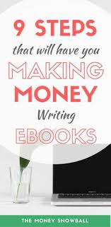 9 steps to make money writing ebooks 500 per month