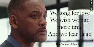Collateral Beauty Quote Time Best Of The Collateral Beauty Shared By Aurora On We Heart It