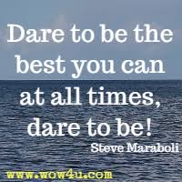 Dare Quotes Dare Quotes Inspirational Words of Wisdom 9