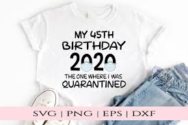 ✓ free for commercial use ✓ high quality images. 45th Birthday 2020 Svg Svg Files Png Eps Dxf