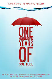 one hundred years of solitude essay  www gxart orgone hundred years of solitude poster on behance