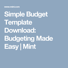 Mint Budget Template Simple Budget Template Download Budgeting Made Easy Mint Save