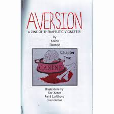 Aversion: A Zine Of Therapeutic Vignettes #2 | Atomic Books