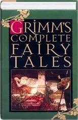 Grimms' Complete Fairy Tales: Wilhelm Grimm, Jacob W Grimm: 9781568650470:  Amazon.com: Books