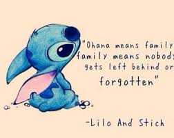 Ohana Means Family Quote Amazing Favorie Quote Ohana Means Family And Family Means No One Gets