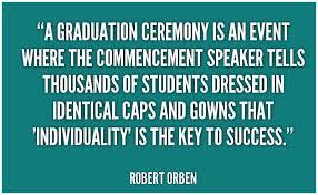 Inspirational Quotes For Graduates Custom Inspirational Funny High School Graduation Quotes Funny