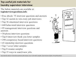 Laundry Supervisor Interview Questions