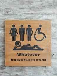 just bathroom signs. All Gender Restroom Sign Whatever Just Wash Your Hands Alien Bathroom Unisex Transgender Handicap Signs S