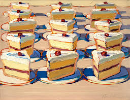 one of wayne thiebaud s amazing cake paintings wonderful use of color texture those slices are calling my name