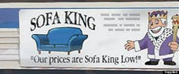 sofa king low. [NY Post] A British Furniture Retailer Was Banned Wednesday From Using An  Ad That Claimed Its Prices Were \u201cSofa King Low.\u201d UK Advertising Watchdog The Sofa King Low R