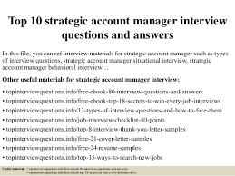 Interview Questions For Account Managers Top 10 Strategic Account Manager Interview Questions And Answers