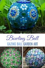 Decorating Bowling Balls Marbles Inspiration Gazing Balls Made From Marbles And Bowling Balls Empress Of Dirt