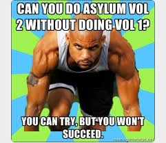 when is the release date for insanity the asylum volume 2 now get a free full contact insanity asylum dvd when ordering from this site