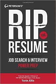 Rip the Resume: Job Search & Interview Power Prep: Torin Ellis:  9780768941111: Amazon.com: Books