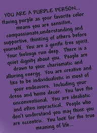best the color purple quotes ideas the color  i love the color purple and this describes me pretty accurately