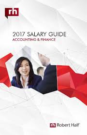 accounting amp finance salaries  salary guide  robert half  2017 accounting amp finance salary guide