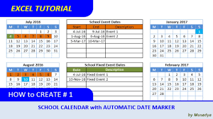 How To Make A School Calendar How To Create Excel School Calendar With Automatic Date Marker