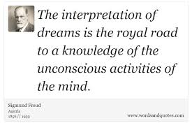 The Interpretation Of Dreams Quotes Best of On Dream The Interpretation Of Dreams Is The Royal Road