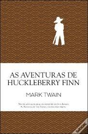 Resultado de imagem para as aventuras de huckleberry finn