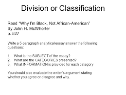 division or classification look at the following list of movies  division or classification why i m black not african american by john