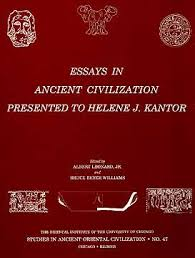 saoc essays in ancient civilization presented to helene j  essays in ancient civilization presented to helene j kantor a leonard jr and b b williams eds