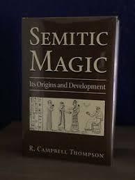 Semitic Magic: Its Origin & Development — R.C. Thompson, Weiser Books, HC  w/ DJ | eBay