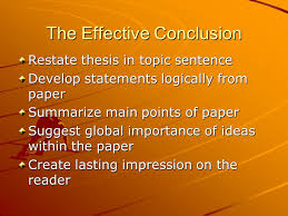 compare contrast essay conclusion the effective conclusion compare contrast essay conclusion 2 the effective conclusion restate thesis in topic sentence develop statements logically from paper summarize main points
