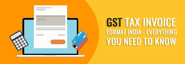 Gst Tax Invoice Format India - Everything You Need To Know