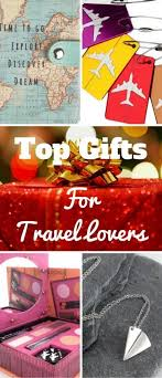 Top Gifts For Travel Lovers. Looking for presents for travel lovers? From  make up