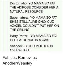 Image of: Alive Doctor And Memes Doctor Who Yo Mama So Fat The Adipose Quickmeme Doctor Who Yo Mama So Fat The Adipose Consider Her Natural