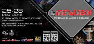 Small Picture METALTECH 2016 PWTC May 2016 Year 2016 Past Listing Malaysia