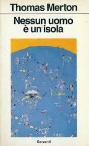 No Man Is An Island By Thomas Merton Fascinating Lost Love Sorrow Merton