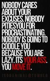Excuses Quotes New No Excuses Motivational Quotes To Get You Moving Fitness