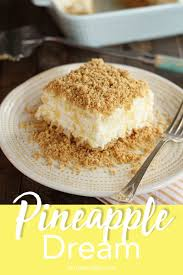 Light Fluffy Desserts Pineapple Dream Dessert Recipe C J Dessert Recipes