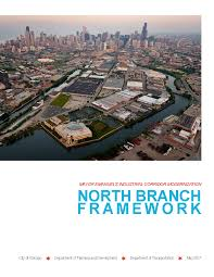 City Of Chicago North Branch Framework Plan And Design Guidelines