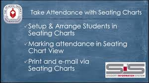 Sis Charts Sis For Teachers Take Attendance With Seating Charts