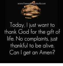 Thanking God Quotes Enchanting WWW Awesome Quotes 48Ucom Today Just Want To Thank God For The Gift
