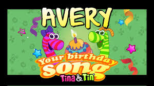 Happy Birthday Avery Tina Tin Happy Birthday Avery Personalized Songs For Kids