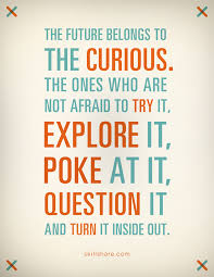 Curiosity Quotes Sunday Quotes Curisoity Sunshine And Chaos 16