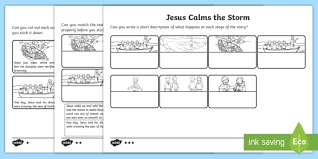 Jesus is so powerful he can control nature. Jesus Calms The Storm Differentiated Sequencing Worksheet