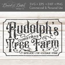 You can download in.ai,.eps,.cdr,.svg,.png formats. Rudolph S Christmas Tree Farm Vintage Christmas Farmhouse Svg File So Fontsy