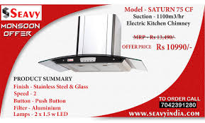Offer On Kitchen Appliances Seavy Saturn 75 Cf Electric Kitchen Chimney Price Home And