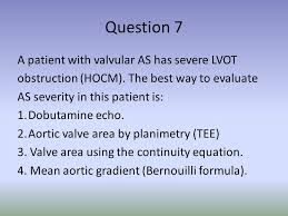 valve area using the continuity equation 4 mean aortic grant bernouilli formula question 7