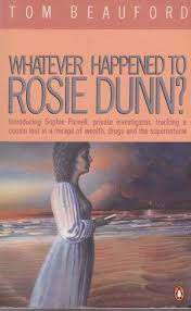 Whatever Happened to Rosie Dunn?: Tom Beauford: 9780140122206: Amazon.com:  Books