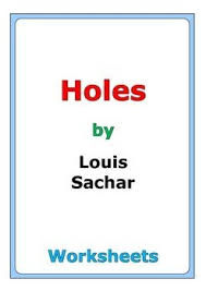 this is a 57 page set of worksheets for the story holes by louis sachar there is a wide variety of worksheets and activities in this novel study